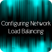 Configuring Network Load Balancing in Windows Server | Network