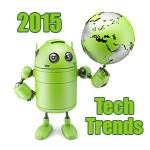 2015 Tech Trends to Watch For