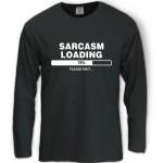 Sarcasm Loading Tshirt