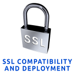 SSL - Compatibility & Deployment